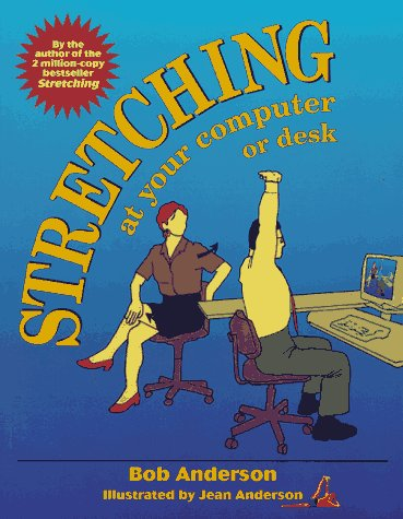 9780679770848: Stretching at Your Computer or Desk