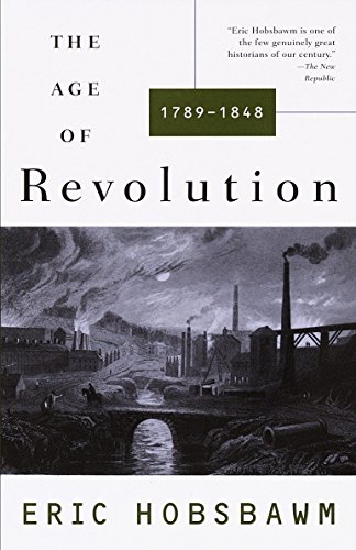 9780679772538: The Age of Revolution: 1749-1848