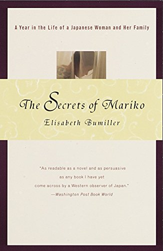 9780679772620: The Secrets of Mariko: A Year in the Life of a Japanese Woman and Her Family