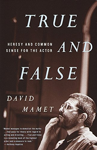9780679772644: True and False: Heresy and Common Sense for the Actor