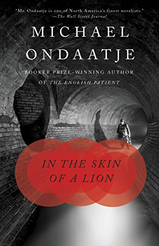 an analysis of the skin of lion by micheal ondaatje