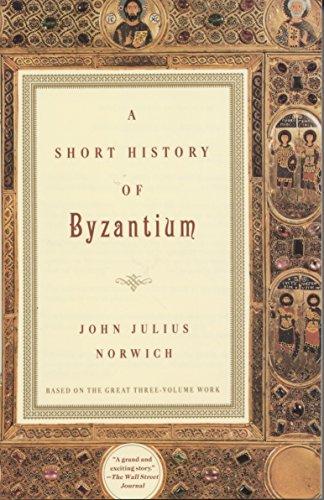 9780679772699: A Short History of Byzantium