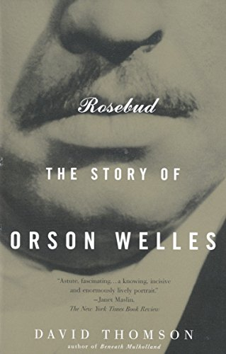 9780679772835: Rosebud: The Story of Orson Welles