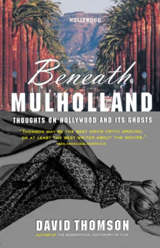 9780679772910: Beneath Mulholland: Thoughts on Hollywood and Its Ghosts