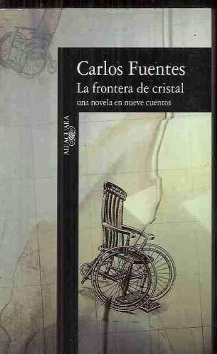 9780679772965: La frontera de cristal: Una novela en nueve cuentos (Spanish Edition)