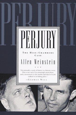 9780679773382: Perjury: The Hiss-Chambers Case