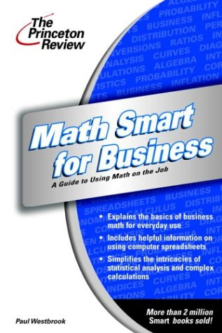 Math Smart for Business : Essentials of: Westbrook, Paul