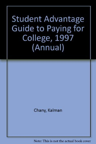 9780679773634: Student Advantage Guide to Paying for College, 1997 Edition (Annual)