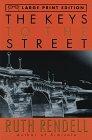 9780679774037: The Keys to the Street (Random House Large Print)