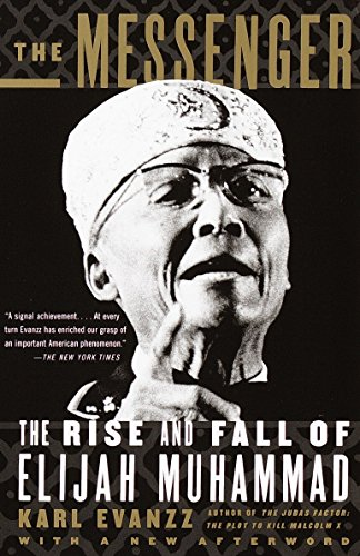 9780679774068: The Messenger: The Rise and Fall of Elijah Muhammad