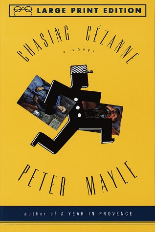 9780679774327: Chasing Cezanne (Random House Large Print)