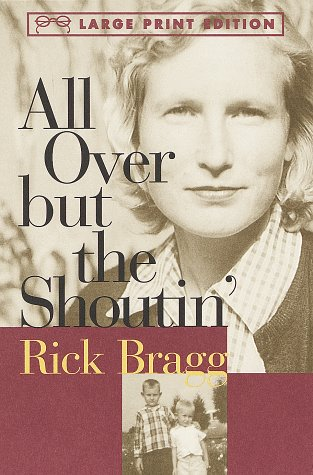 9780679774426: All Over but the Shoutin' (Random House Large Print)