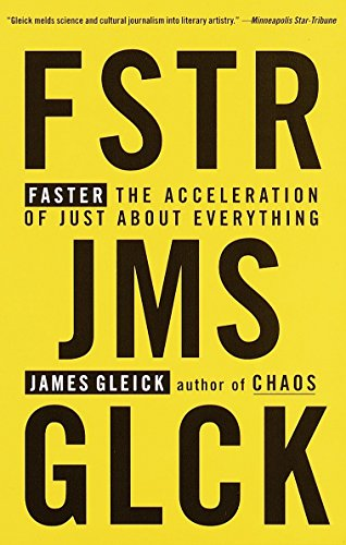 9780679775485: Faster: The Acceleration of Just about Everything