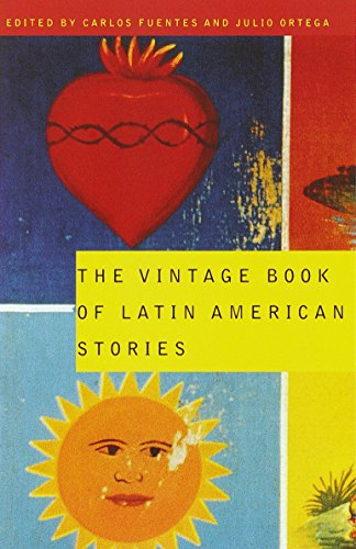The Vintage Book of Latin American Stories: Fuentes, Carlos (Editor);