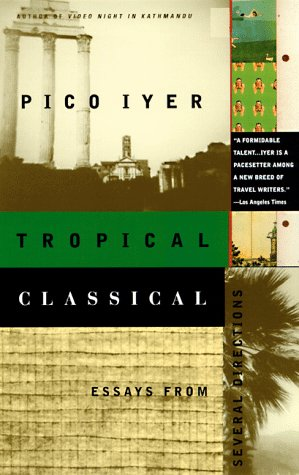 9780679776109: Tropical Classical: Essays from Several Directions