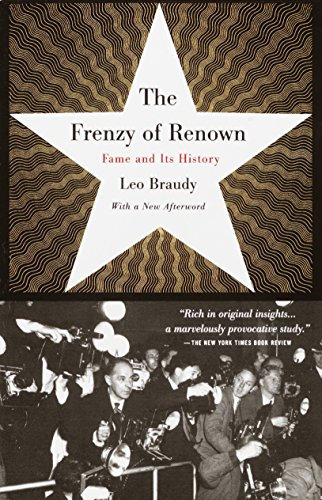 9780679776307: The Frenzy of Renown: Fame and Its History