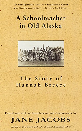 9780679776338: A Schoolteacher in Old Alaska: The Story of Hannah Breece