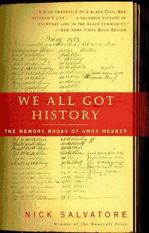 9780679776352: We All Got History: The Memory Books of Amos Webber