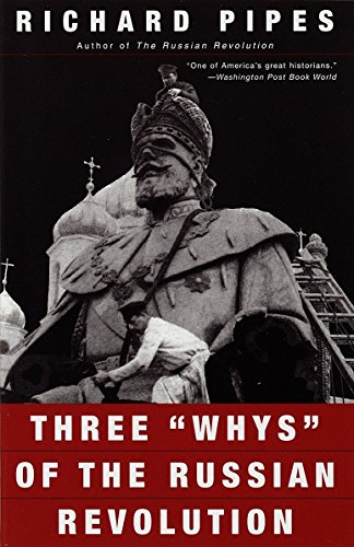 """9780679776468: Three """"Whys"""" of the Russian Revolution"""