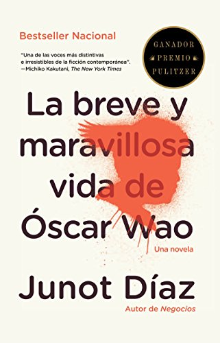 9780679776697: La breve y maravillosa vida de Oscar Wao/ The Brief Wondrous Life of Oscar Wao