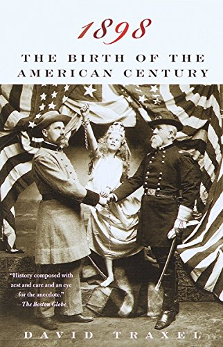 9780679776710: 1898: The Birth of the American Century