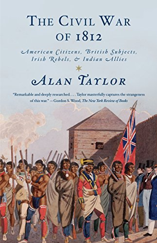 9780679776734: The Civil War of 1812: American Citizens, British Subjects, Irish Rebels, & Indian Allies
