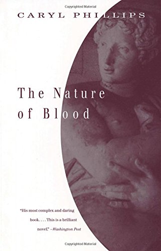 The Nature of Blood: Phillips, Caryl