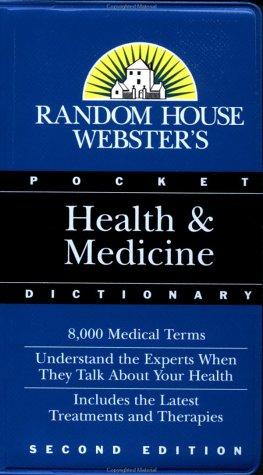 Random House Webster's Pocket Health & Medicine Dictionary: Random House