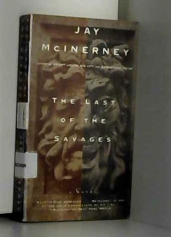 THE LAST OF THE SAVAGE: Mcinerney, Jay