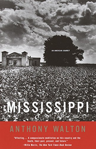 Mississippi: An American Journey: Anthony Walton