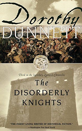 9780679777458: The Disorderly Knights: Book Three in the legendary Lymond Chronicles