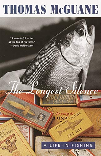 9780679777571: The Longest Silence: A Life in Fishing