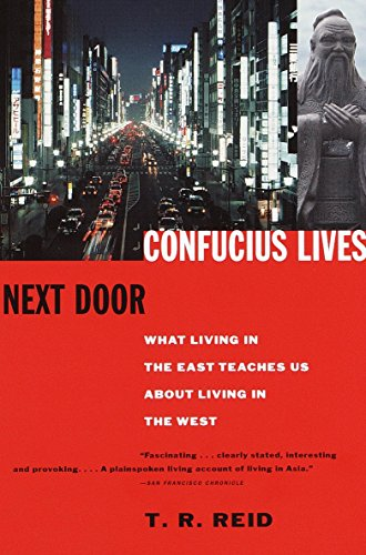 9780679777601: Confucius Lives Next Door: What Living in the East Teaches Us About Living in the West