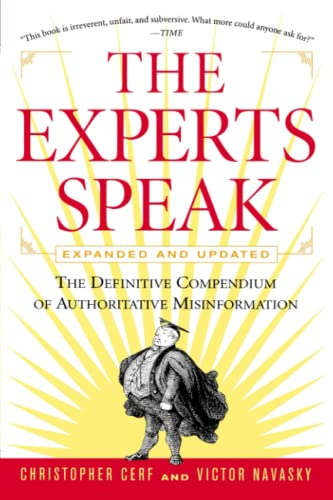 The Experts Speak: A Definitive Compendium (Paperback) - Christopher Cerf, Victor Navasky