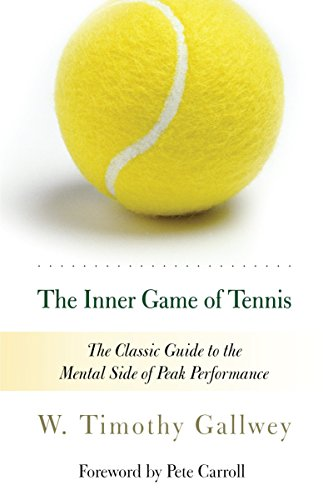 9780679778318: The Inner Game of Tennis: The Classic Guide to the Mental Side of Peak Performance