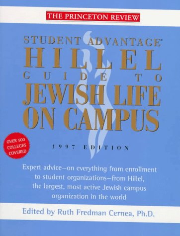 9780679778516: Hillel Guide to Jewish Life on Campus, 1997 Edition (Serial)