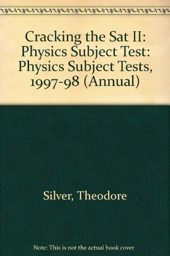 9780679778592: Cracking the SAT II: Physics Subject Tests, 1998 ED (Annual)