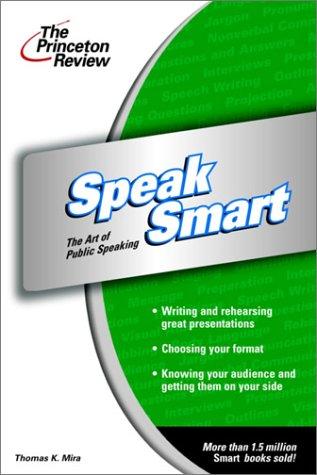 Speak Smart (Smart Guides): Mira, Thomas K.