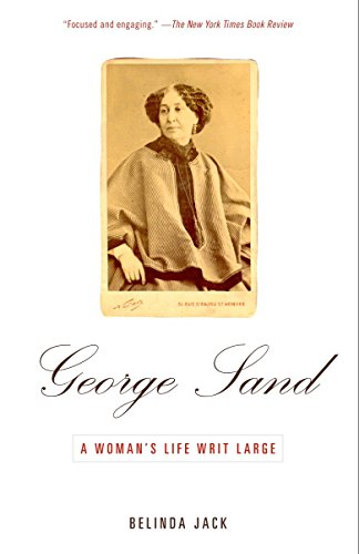 9780679779186: George Sand: A Woman's Life Writ Large