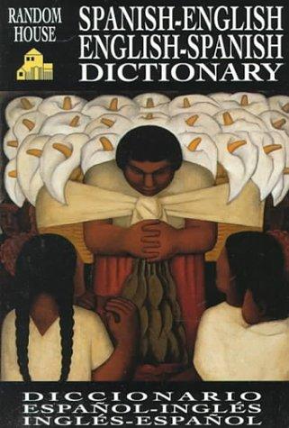 Random House Spanish-English English-Spanish Dictionary (PB): Gold, David L.