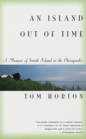 9780679781059: An Island Out of Time: A Memoir of Smith Island in the Chesapeake