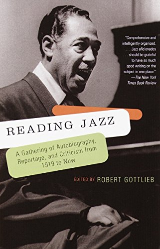 9780679781110: Reading Jazz: A Gathering of Autobiography, Reportage, and Criticism from 1919 to Now