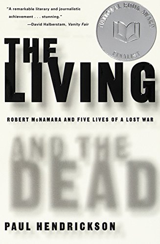 9780679781172: The Living and the Dead: Robert McNamara and Five Lives of a Lost War