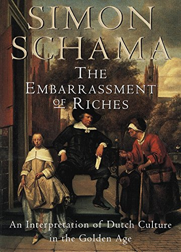9780679781240: The Embarrassment of Riches: An Interpretation of Dutch Culture in the Golden Age
