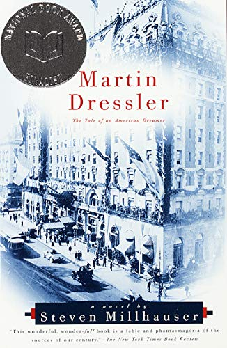 9780679781271: Martin Dressler: The Tale of an American Dreamer (Vintage Contemporaries)