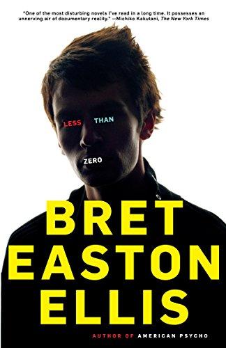 Less Than Zero: Bret Easton Ellis