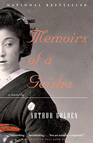 Memoirs of a Geisha: A Novel: Golden, Arthur