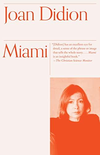 Miami: Joan Didion