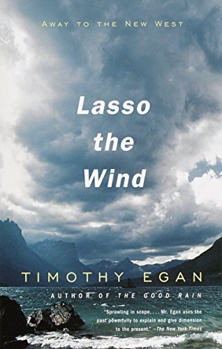 9780679781820: Lasso the Wind: Away to the New West (Vintage Departures)