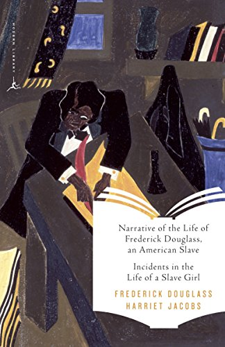 9780679783282: Narrative of the Life of Frederick Douglass, an American Slave & Incidents in the Life of a Slave Girl (Modern Library Classics)